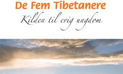 De Fem Tibetanere - Kilden til evig ungdom