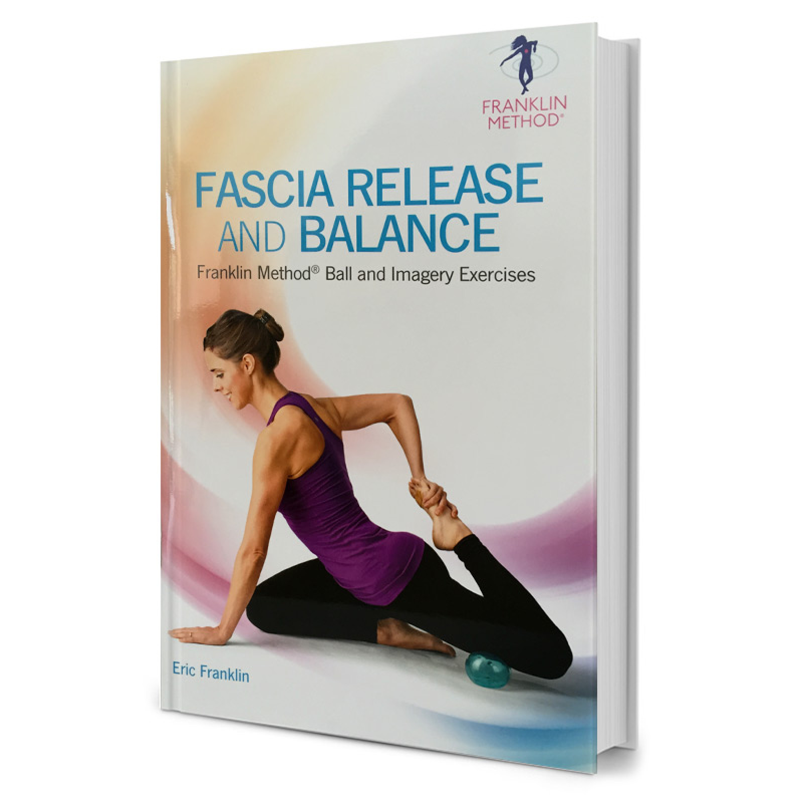 Fascia Release and Balance w. Franklin Method