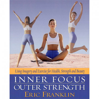Inner Focus Outer Strength