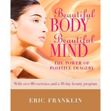 Beautiful Body Beautiful Mind. The positive...