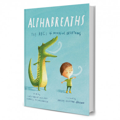 Alphabreaths : The ABCs of Mindful Breathing