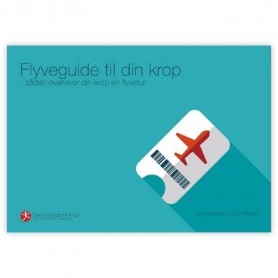 E-Bog: Flyveguide til din krop - sådan overlever din krop en flyvetur