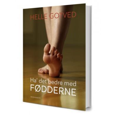 Ha' det bedre med fødderne af Helle Gotved